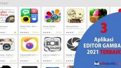 3 Aplikasi Editor terbaik