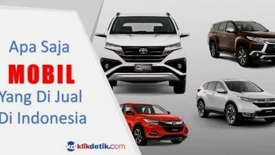 Mengenal Lebih Dekat Jenis-Jenis Mobil yang Ada di Indonesia