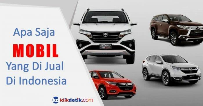 Jenis Mobil Di Jual Di Indonesia