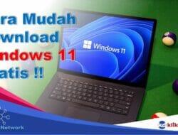 Cara Mudah Download Windows 11 Gratis Siswa