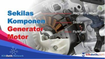 Apa yang Dimaksud Generator Pada Sepeda Motor