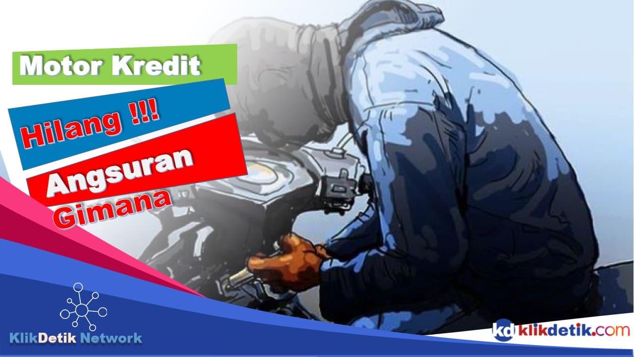 Motor Kredit Hilang