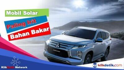 Daftar Rekomendasi Mobil Solar Paling Irit Bahan Bakar